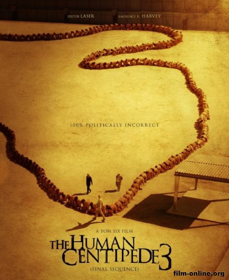 ������������ ���������� 3 / The Human Centipede III (Final Sequence) (2015)