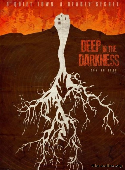 ������� �� ���� / Deep in the Darkness (2014)