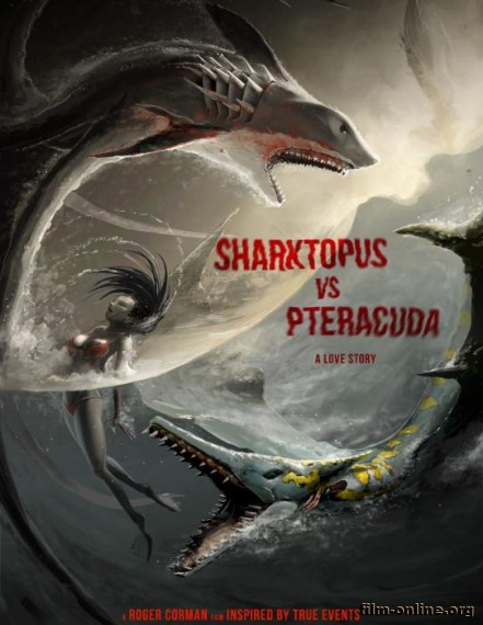 ������������ ������ ��������� / Sharktopus vs. Pteracuda (2014)