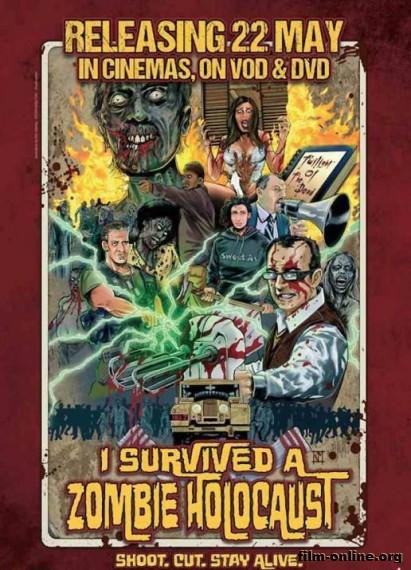 ����� � ������� ��������� ����� / I Survived a Zombie Holocaust (2014) ������