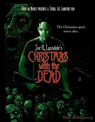 Рождество с Мертвецами / Christmas With The Dead (2012)
