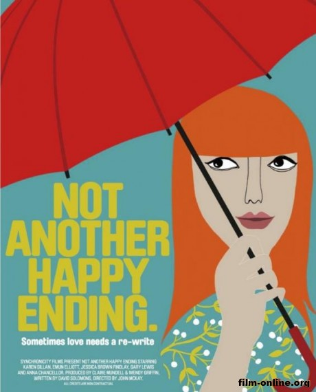 �� ������ ���������� ����� / Not Another Happy Ending (2013)