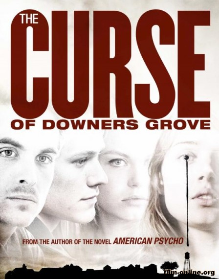 ��������� �������-����� / The Curse of Downers Grove (2015)
