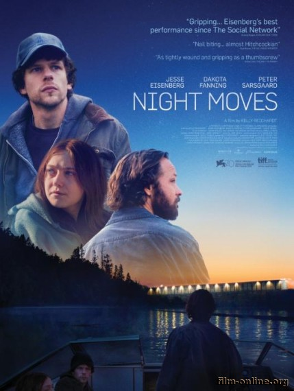 ������ �������� / Night Moves (2013)
