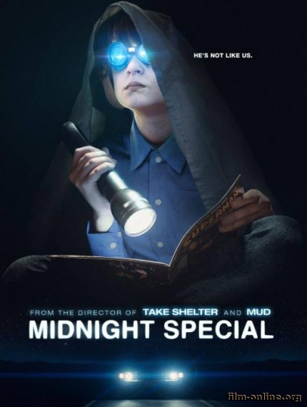 ����������� ���������� ������ / Midnight Special (2016)