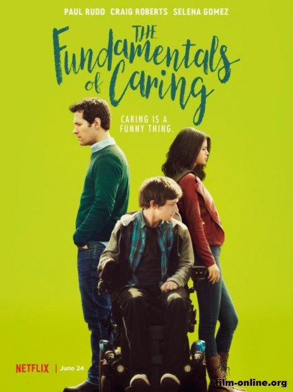 �������� �������� ����� / The Fundamentals of Caring (2016)
