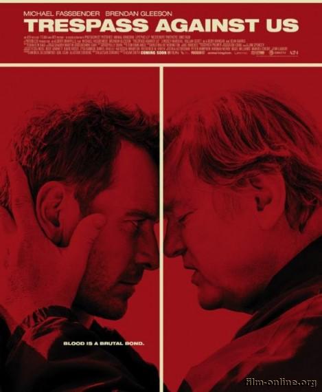 Афера по-английски / Trespass Against Us (2016)
