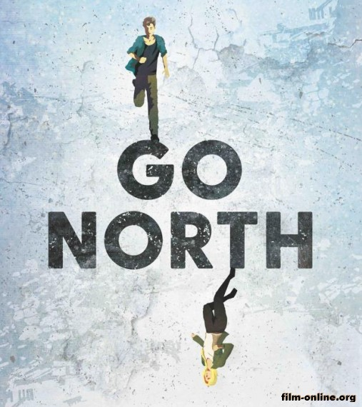 На север / Go North (2017)